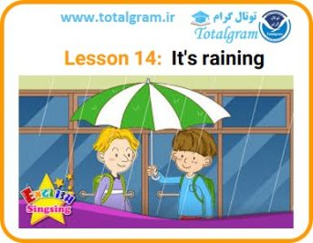 Lesson 14: It's raining